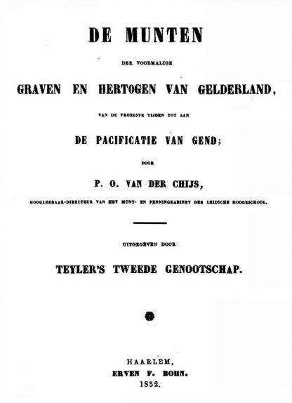 p.o. van der chijs graven en hertogen gelderland