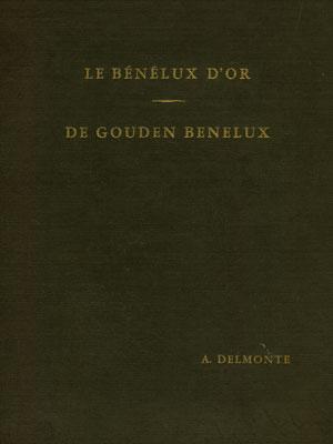 De gouden benelux Delmonte
